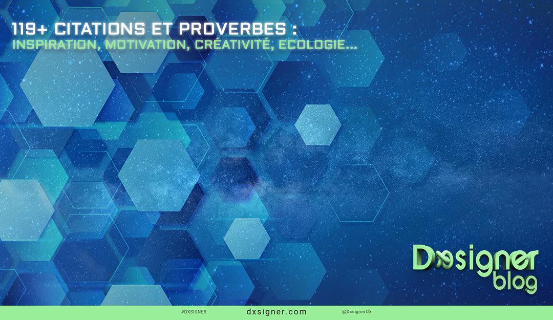 CITATIONS ET PROVERBES SUR LA VIE : Inspiration, Motivation, Créativité, Ecologie en 2019 | France, Bretagne – Finistère
